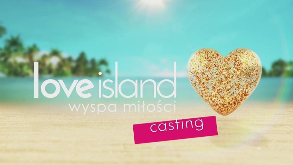 Ruszają castingi do 4 edycji Love Island